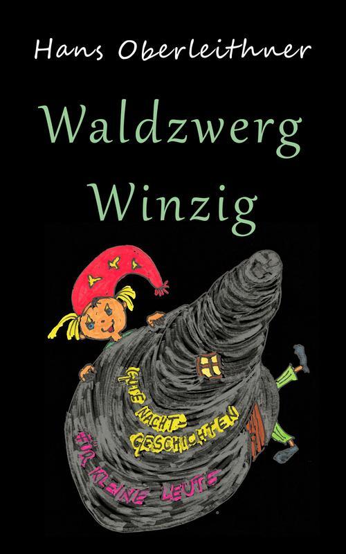 Waldzwerg Winzig als eBook epub