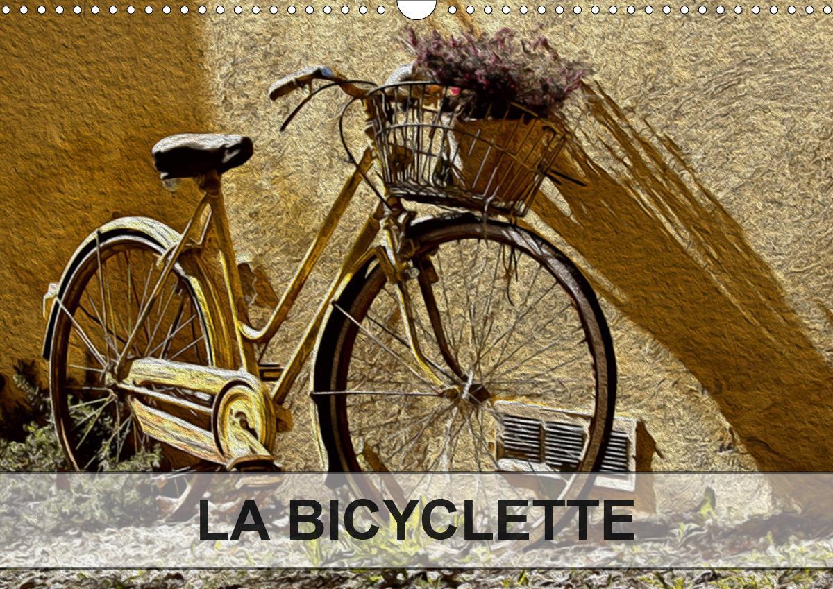 LA BICYCLETTE (Calendrier mural 2021 DIN A3 horizontal) als Kalender