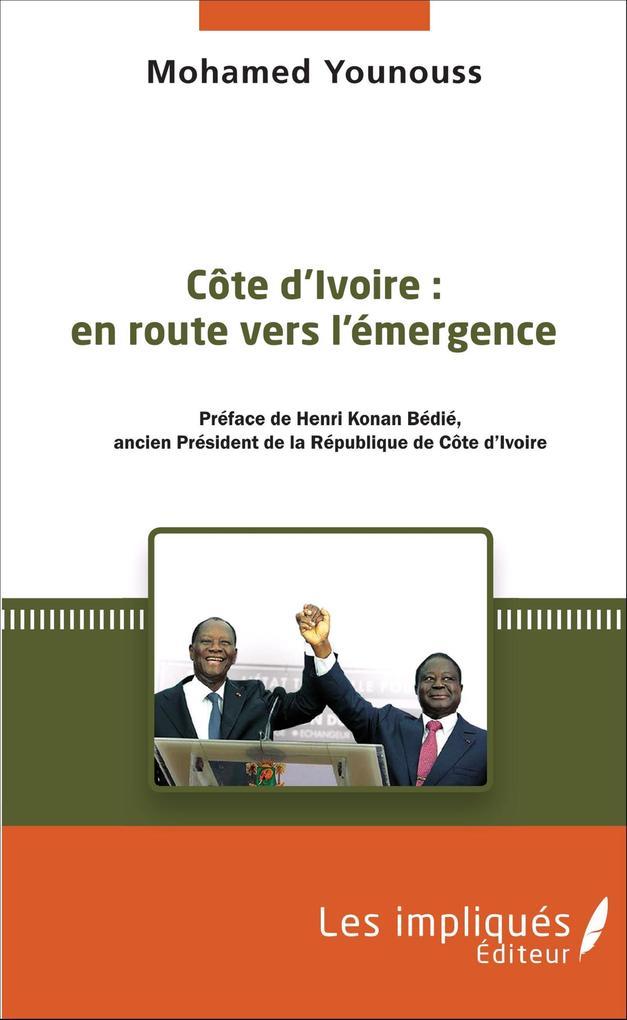 Côte d'Ivoire : en route vers l'émergence als Buch (kartoniert)