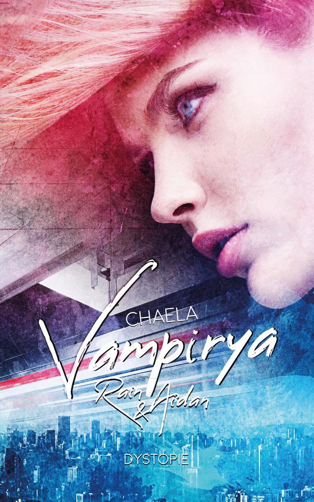 Vampirya: Rain & Aidan als eBook epub
