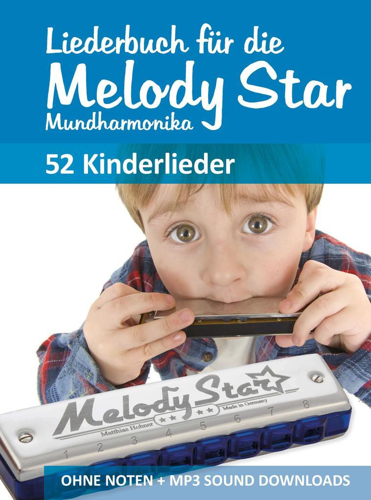 Liederbuch für die Melody Star Mundharmonika - Kinderlieder als eBook epub