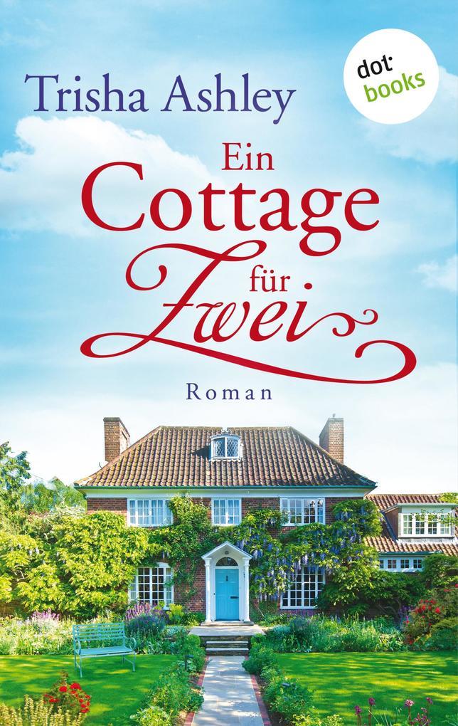 Ein Cottage für Zwei als eBook epub