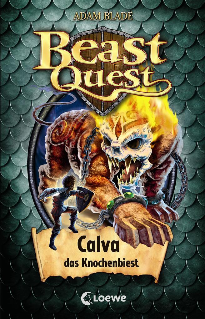 Beast Quest 60 - Calva, das Knochenbiest als eBook epub