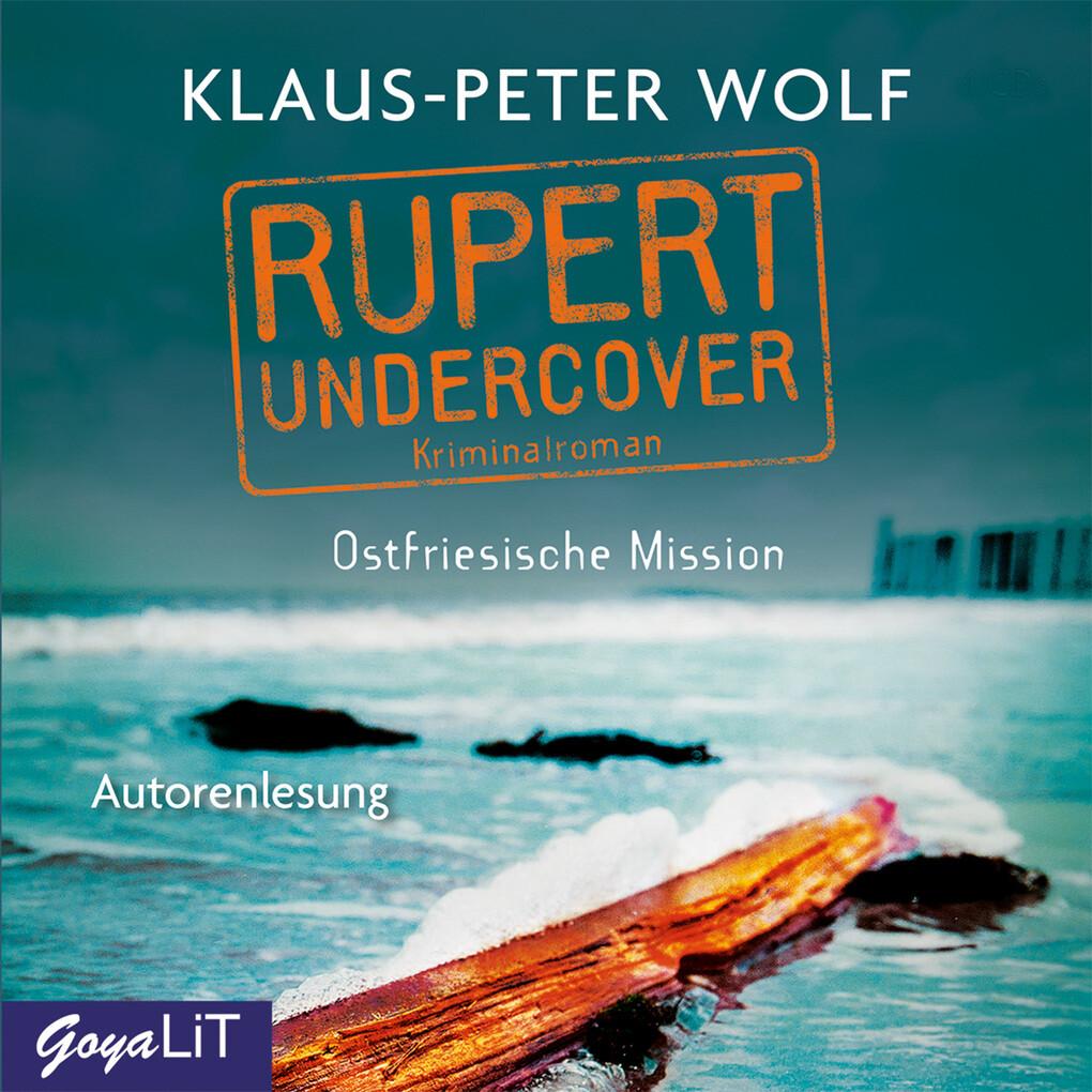 Rupert undercover. Ostfriesische Mission als Hörbuch Download