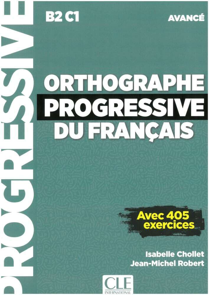 Orthographe progressive du français. Niveau avancé - avec 450 exercices. Schülerarbeitsheft + mp3-CD + online als Buch (kartoniert)