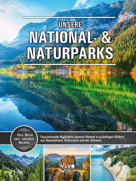 Unsere National- und Naturparks als Buch (gebunden)