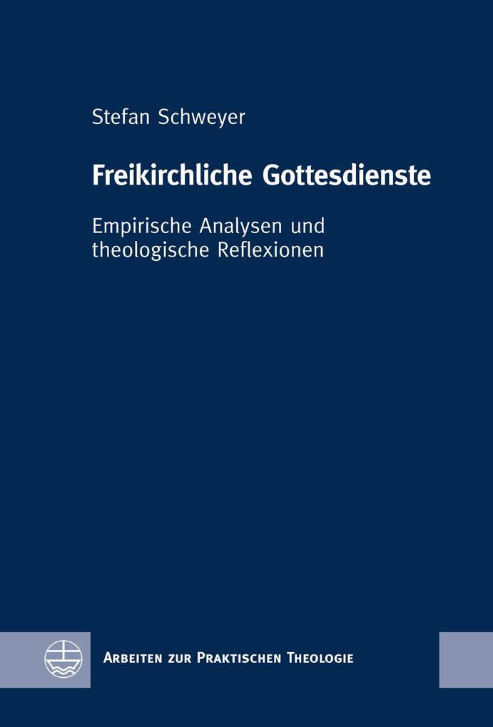Freikirchliche Gottesdienste als eBook pdf