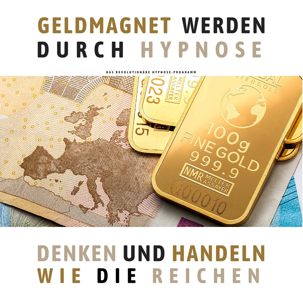 Geldmagnet werden durch Hypnose (Premium-Bundle) als Hörbuch Download