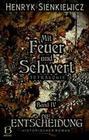 Mit Feuer und Schwert. Historischer Roman in vier Bänden. Band IV