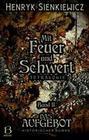 Mit Feuer und Schwert. Historischer Roman in vier Bänden. Band II