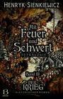 Mit Feuer und Schwert. Historischer Roman in vier Bänden. Band III