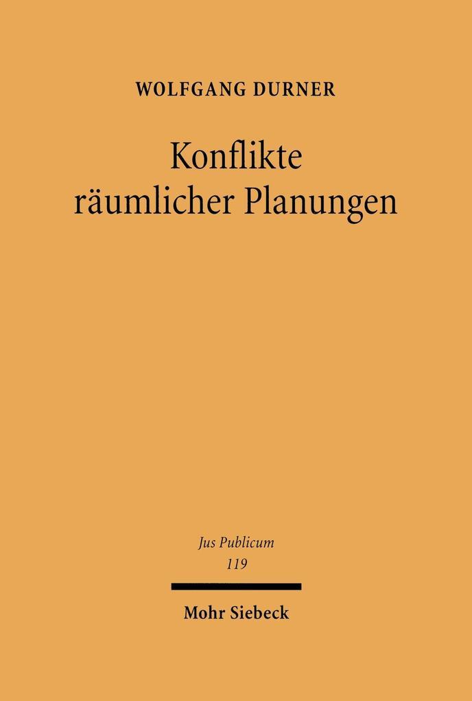 Konflikte räumlicher Planungen als eBook pdf