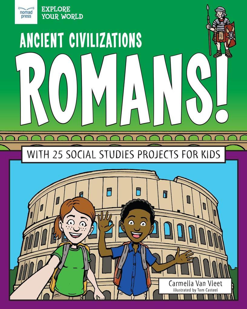 Ancient Civilizations: Romans! als eBook epub
