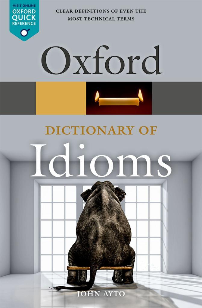 Oxford Dictionary of Idioms als eBook epub