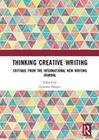 Thinking Creative Writing