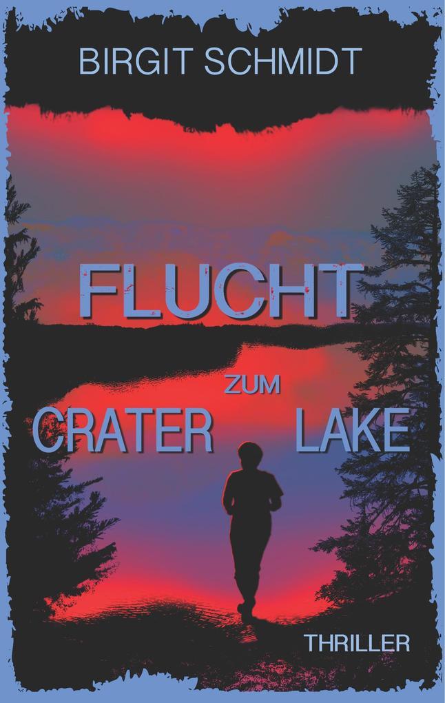Flucht zum Crater Lake als eBook epub