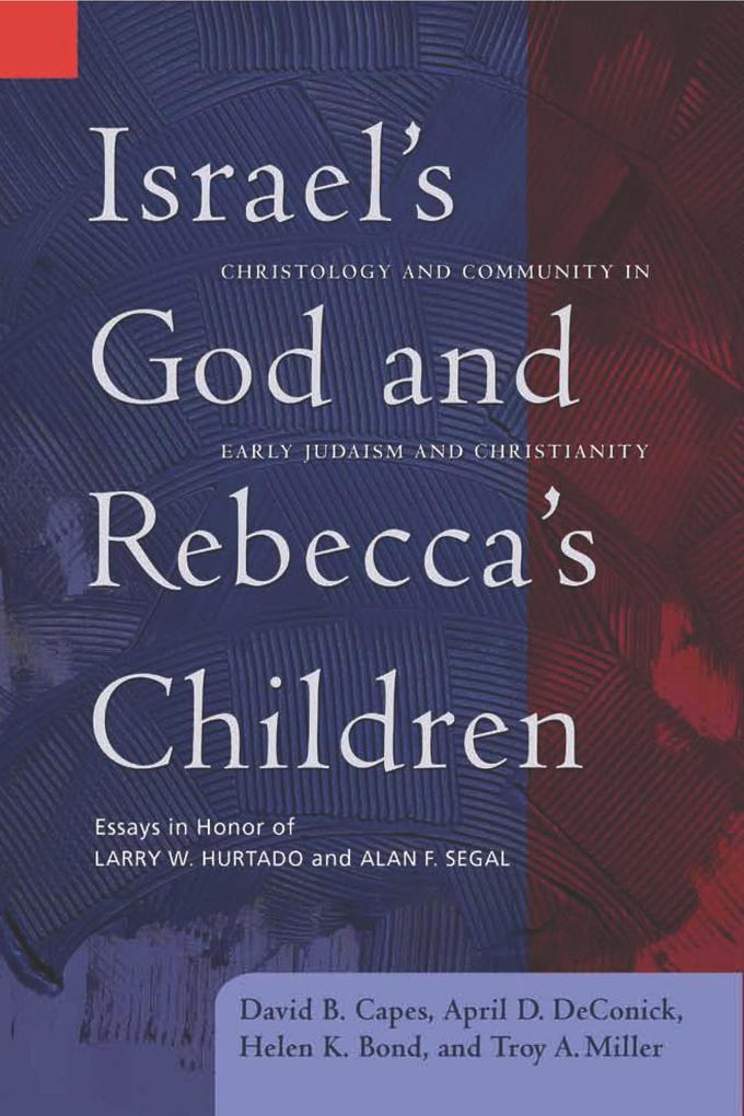 Israel's God and Rebecca's Children als eBook pdf