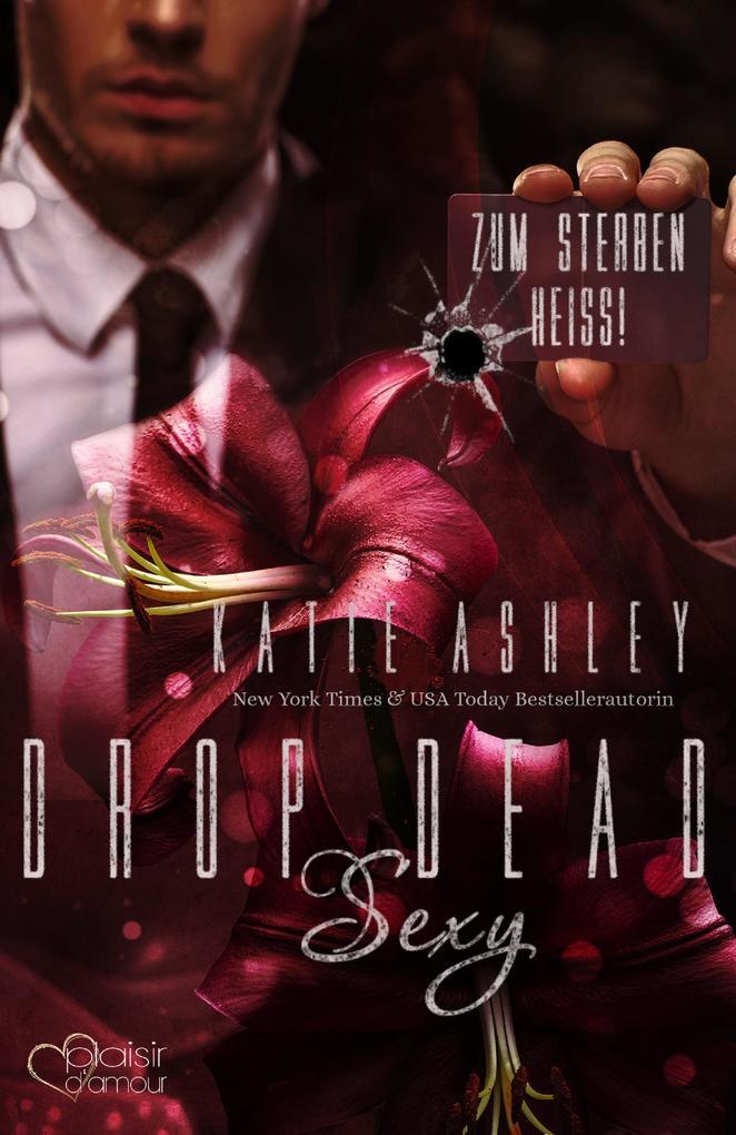 Drop Dead Sexy - Zum Sterben heiß! als eBook epub