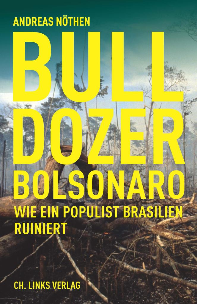 Bulldozer Bolsonaro als eBook epub