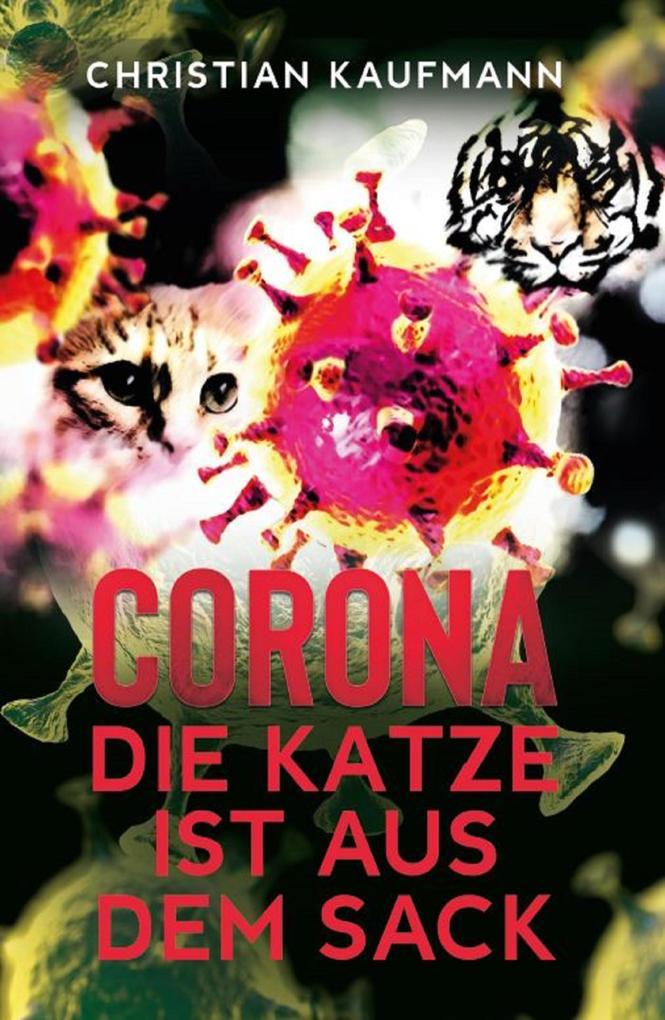 Corona: Die Katze ist aus dem Sack als eBook epub