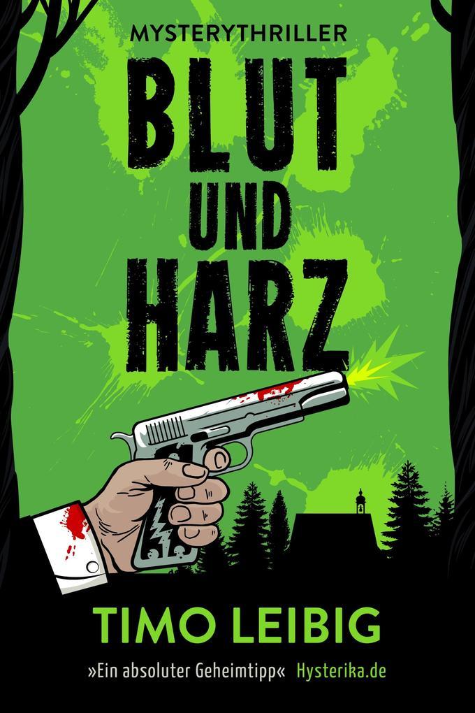 Blut und Harz: Mysterythriller als eBook epub