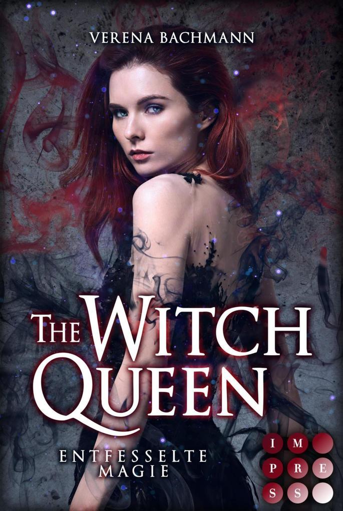 The Witch Queen. Entfesselte Magie als eBook epub