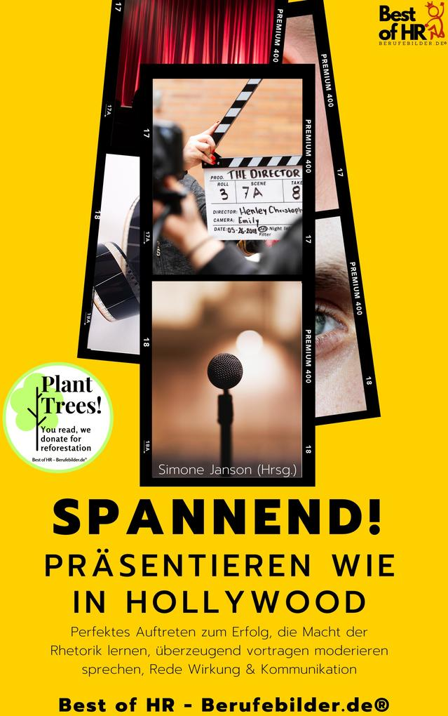 Spannend! Präsentieren wie in Hollywood als eBook epub