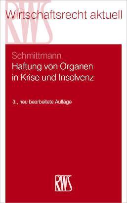 Haftung von Organen in Krise und Insolvenz als eBook epub