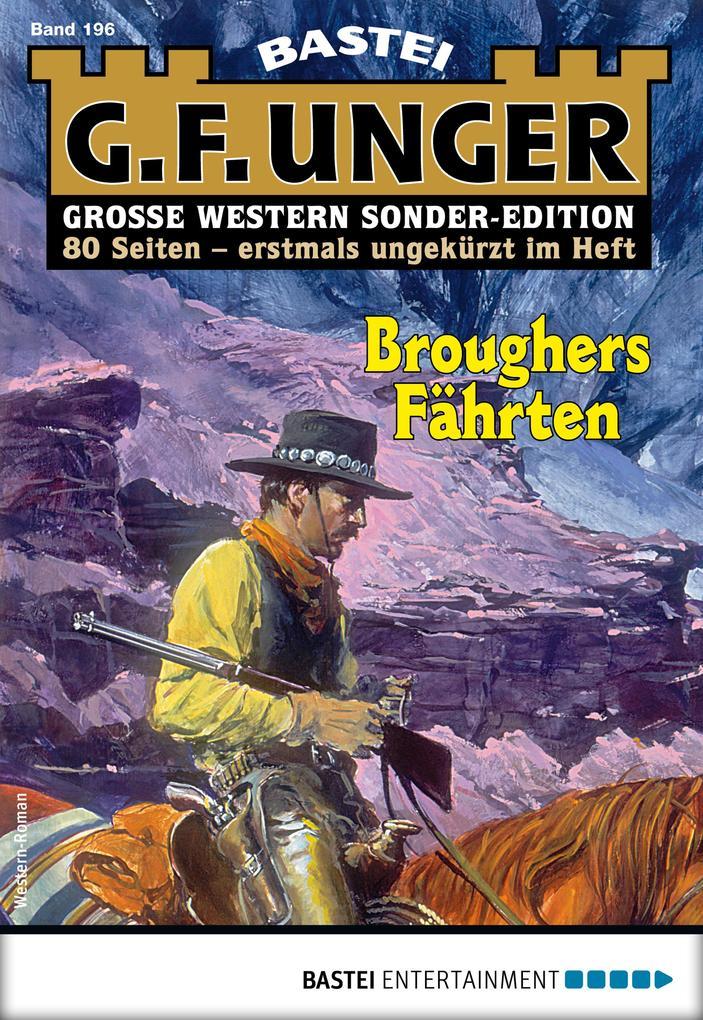 G. F. Unger Sonder-Edition 196 - Western als eBook epub