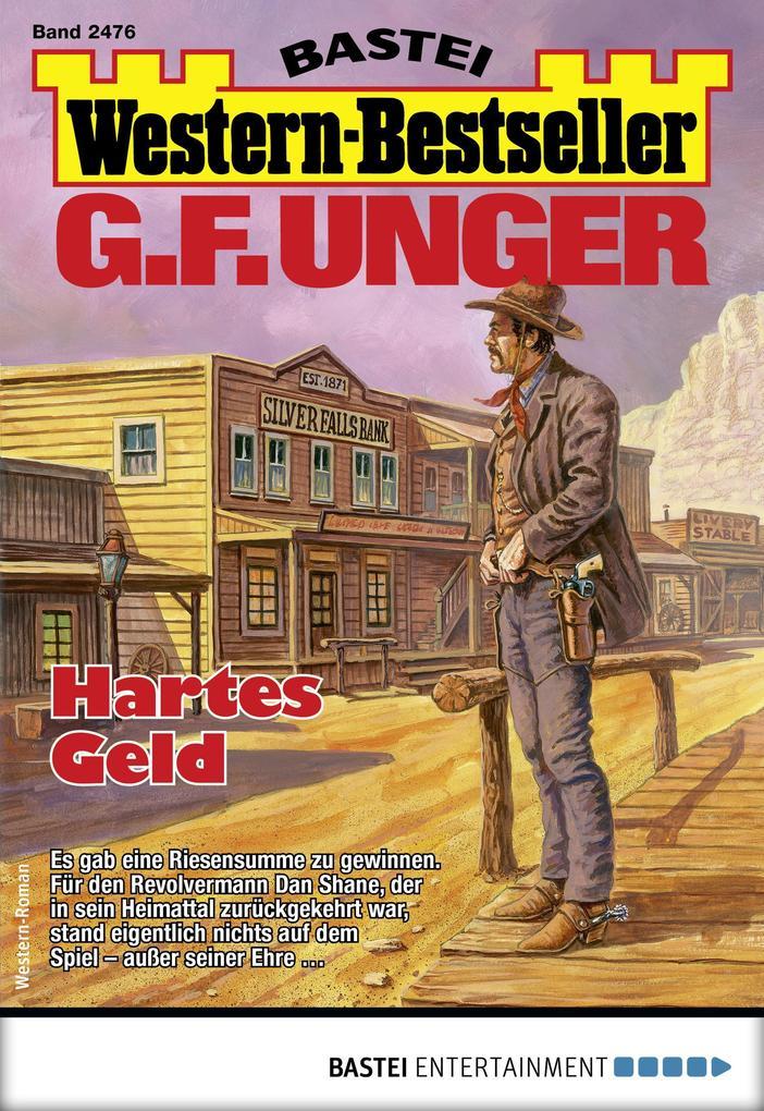 G. F. Unger Western-Bestseller 2476 - Western als eBook epub
