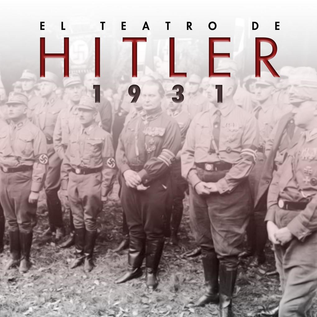 El teatro de Hitler. 1931 als eBook epub