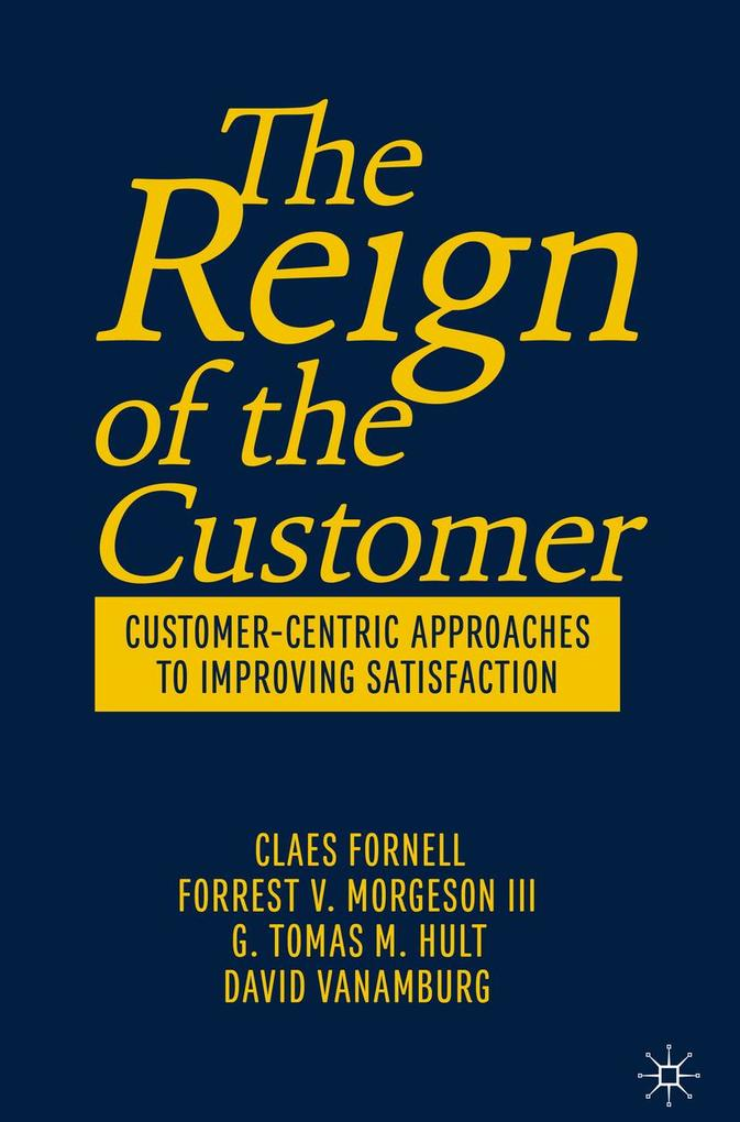 The Reign of the Customer als eBook pdf