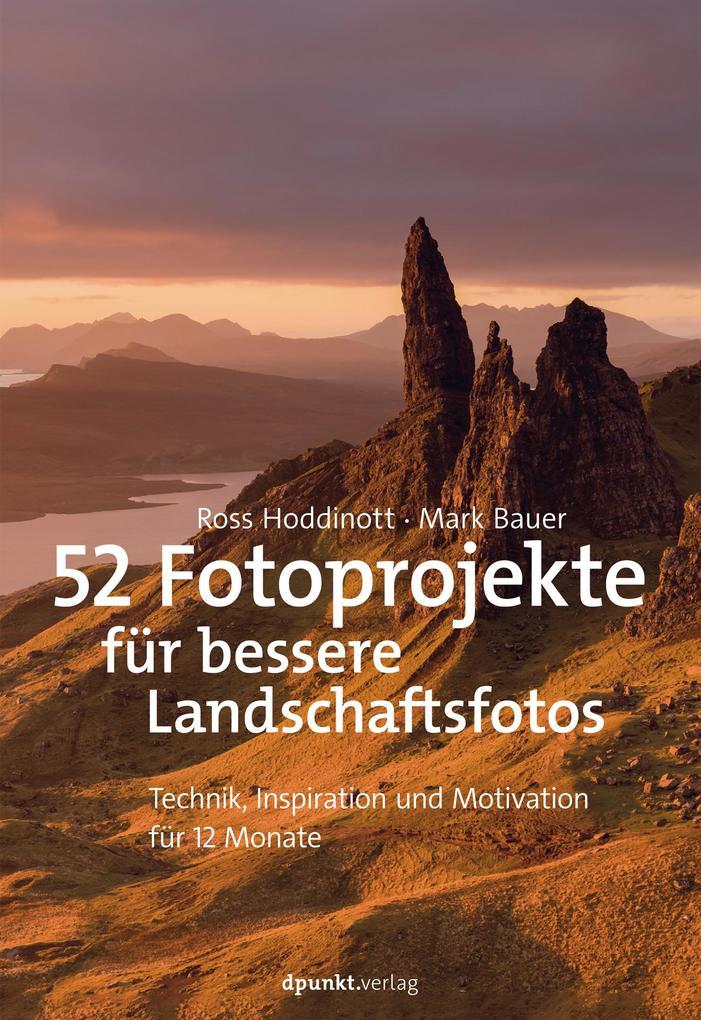 52 Fotoprojekte für bessere Landschaftsfotos als eBook epub