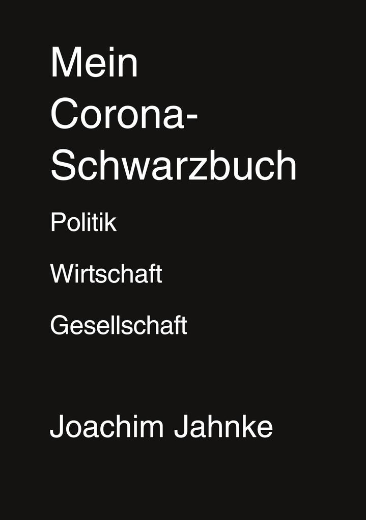 Mein Corona-Schwarzbuch als Buch (kartoniert)