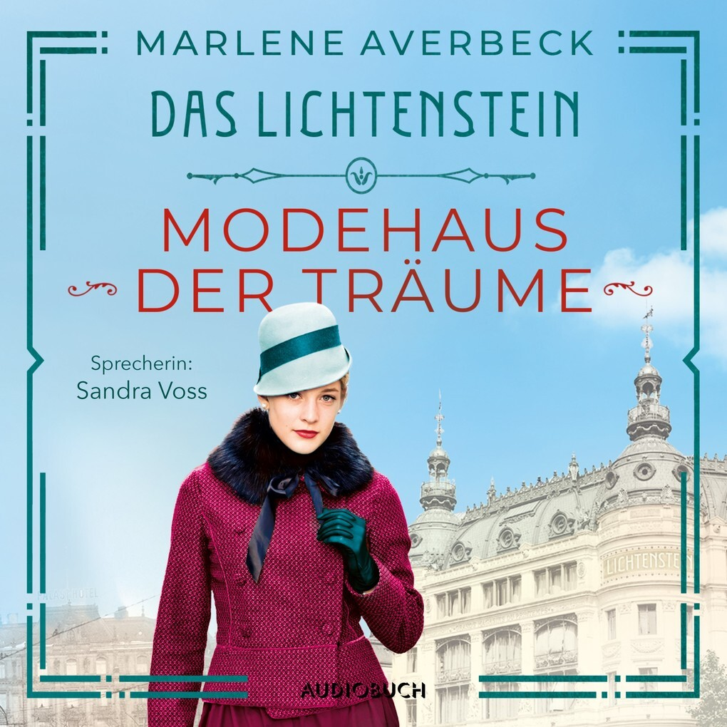 Das Lichtenstein: Modehaus der Träume als Hörbuch Download