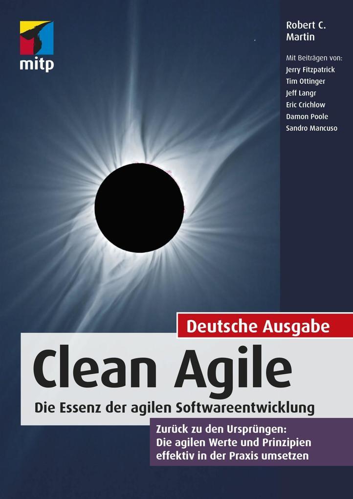 Clean Agile. Die Essenz der agilen Softwareentwicklung als eBook epub