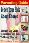 PARENTING GUIDE: Teach Your Kids About Chores