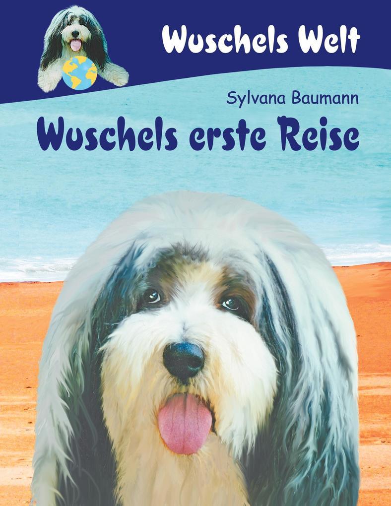 Wuschels erste Reise als Buch (kartoniert)