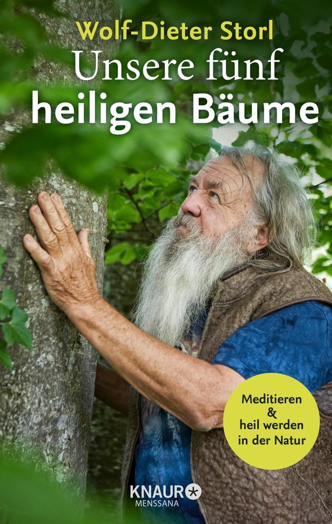 Unsere fünf heiligen Bäume als eBook epub