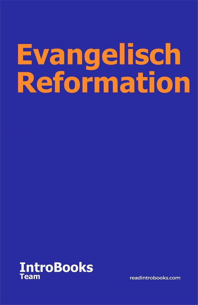 Evangelisch Reformation als eBook epub