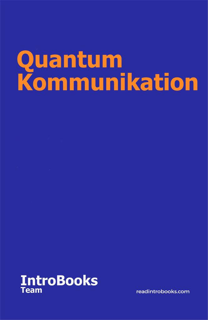Quantum Kommunikation als eBook epub