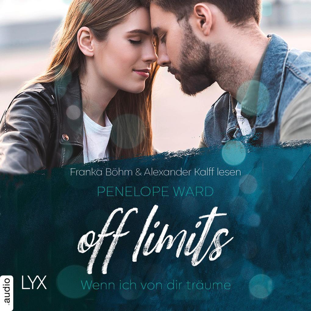 Off Limits - Wenn ich von dir träume (Ungekürzt) als Hörbuch Download