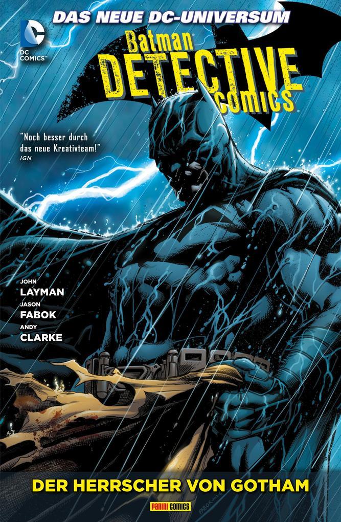 Batman - Detective Comics, Bd. 3: Der Herrscher von Gotham als eBook epub
