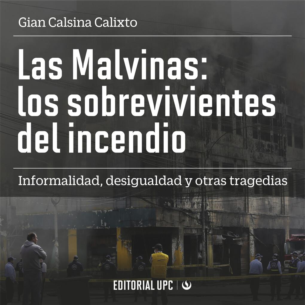 Las Malvinas: los sobrevivientes del incendio als Hörbuch Download