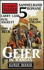 Geier in Kansas: Cowboy Western Sammelband 5 Romane