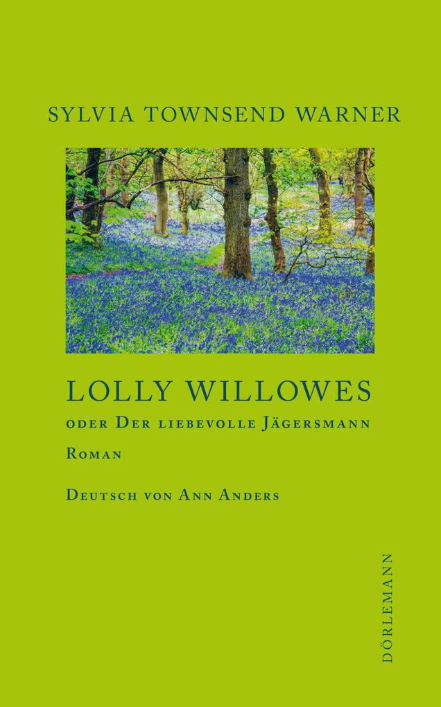 Lolly Willowes als eBook epub