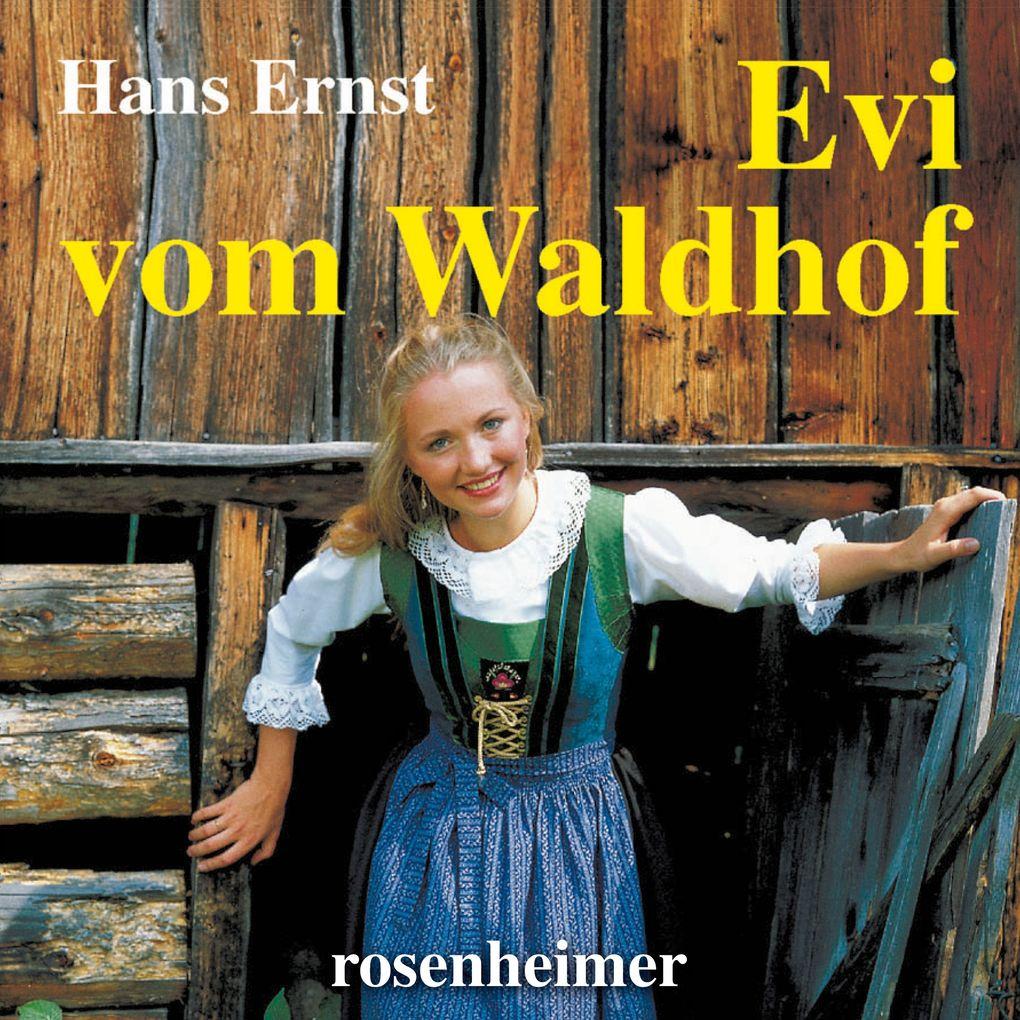 Evi vom Waldhof als Hörbuch Download
