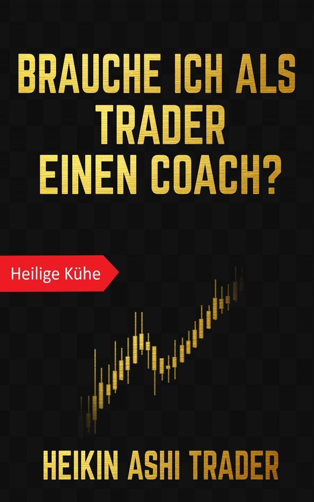 Brauche ich als Trader einen Coach? als eBook epub