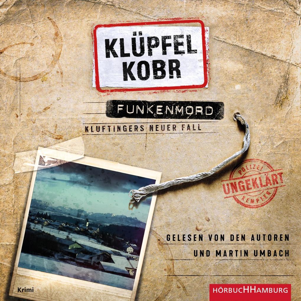 Funkenmord (Ein Kluftinger-Krimi 11) als Hörbuch Download