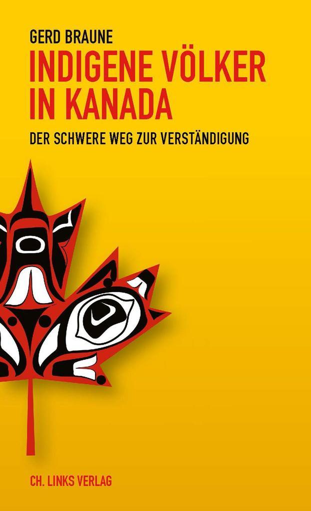 Indigene Völker in Kanada als eBook epub